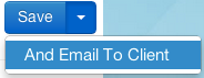 Save_And_Email_To_Client.png